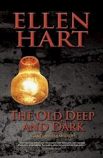 The Old Deep and Dark (Jane Lawless)