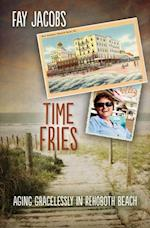 Time Fries! af Fay Jacobs