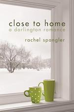 Close to Home (Darlington Romance)