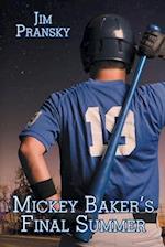 Mickey Baker's Final Summer af Jim Pransky