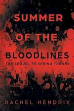 Summer of the Bloodlines: The Sequel to Spring Thorns