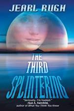 The Third Splintering