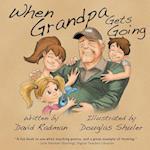 When Grandpa Gets Going