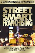 Street Smart Franchising af Joe Mathews