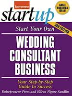 Start Your Own Wedding Consultant Business (Start-Up Series)