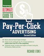 Ultimate Guide to Pay-Per-Click Advertising (The Ultimate Series)