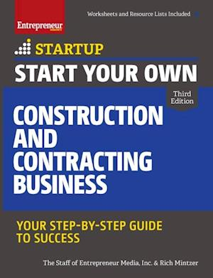 Start Your Own Construction and Contracting Business af Rich Mintzer