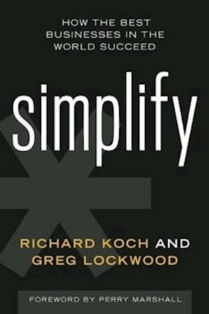 Simplify af Richard Koch, Greg Lockwood
