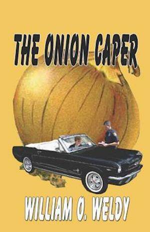 Bog, paperback The Onion Caper af William O. Weldy