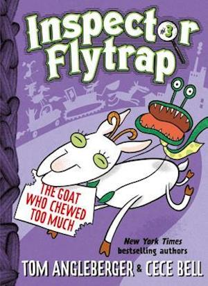 Inspector Flytrap in the Goat Who Chewed Too Much (Book #3)