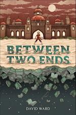 Between Two Ends