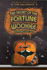 Secret of the Fortune Wookiee (Origami Yoda)