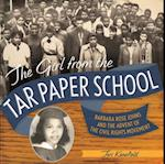 Girl from the Tar Paper School af Teri Kanefield