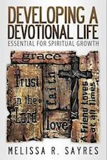 Developing a Devotional Life af Melissa R. Sayres