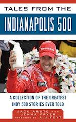 Tales from the Indianapolis 500 af Jack Arute, Stan Sutton