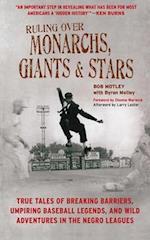 Ruling over Monarchs, Giants, & Stars