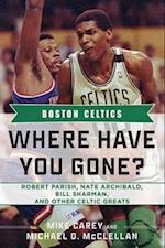 Boston Celtics (Where Have You Gone?)