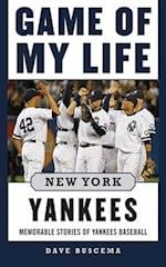 Game of My Life New York Yankees (Game of My Life)