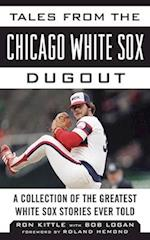 Tales from the Chicago White Sox Dugout (Tales from the Team)