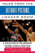 Tales from the Detroit Pistons Locker Room (Tales from the Team)