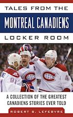 Tales from the Montreal Canadiens Locker Room (Tales from the Team)