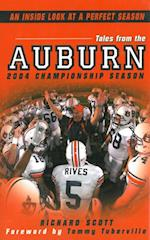 Tales From The Auburn 2004 Championship Season: An Inside look at a Perfect Season af Richard Scott