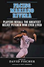Facing Mariano Rivera af David Fischer