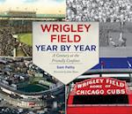 Wrigley Field Year by Year af Sam Pathy