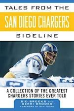 Tales from the San Diego Chargers Sideline (Tales from the Team)