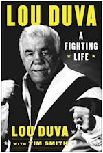 A Fighting Life af Lou Duva