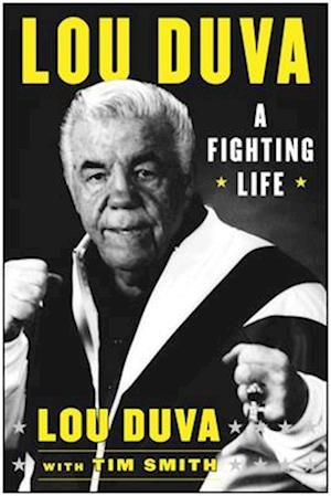 Fighting Life af Lou Duva