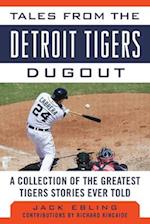 Tales from the Detroit Tigers Dugout (Tales from the Team)