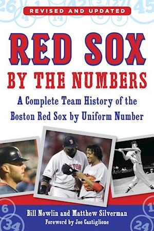 Red Sox by the Numbers af Bill Nowlin, Matthew Silverman