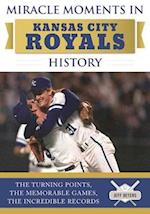 Miracle Moments in Kansas City Royals History