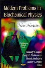 Modern Problems in Biochemical Physics