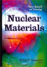 Nuclear Materials (Physics Research and Technology)