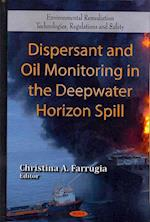 Dispersant and Oil Monitoring in the Deepwater Horizon Spill (Environmental Science, Engineering and Technology: Environmental Remediation Technologies, Regulations and Safety)