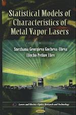 Statistical Models of Characteristics of Metal Vapor Lasers (Lasers and Electro-optics Research and Technology)