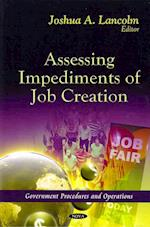 Assessing Impediments of Job Creation (Government Procedures and Operations - Economic Issues, Problems and Perspectives)