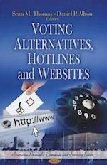 Voting Alternatives, Hotlines and Websites (American Political, Economic, and Security Issues)