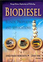 Biodiesel (Energy Science, Engineering and Technology)
