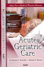 Acute Geriatric Care af Jochanan E. Naschitz