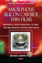 Amorphous Silicon Carbide Thin Films (Materials Science and Technologies)