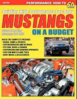 Building High-Performance Fox-Body Mustangs on a Budget af George Reid