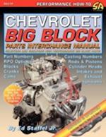 Chevrolet Big Block Parts Interchange Manual