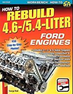 How to Rebuild 4.6-/5.4-Liter Ford Engines af George Reid