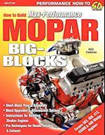 How to Build Max-Performance Mopar Big-Blocks af John Baechtel, Andy Finkbeiner