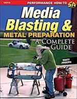 Media Blasting and Metal Preparation