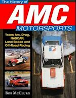 The History of AMC Motorsports af Bob McClurg