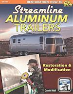 Streamline Aluminum Trailers (Restoration How to Sa Design)